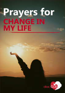 Prayers for Change in my Life (Letting Go and Trusting God)